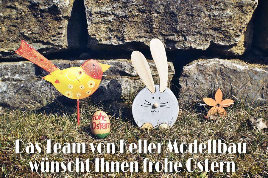 Das Team von Keller Modellbau wünscht Ihnen frohe Ostern